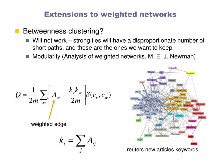 Extensions to weighted networks