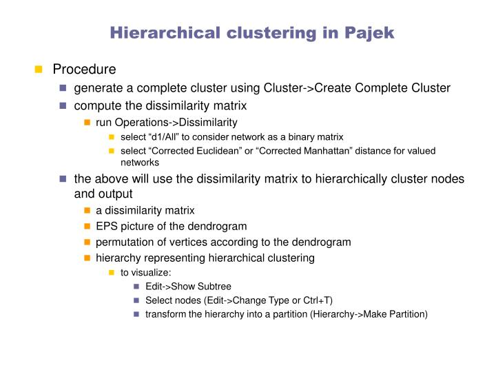 Hierarchical clustering in Pajek