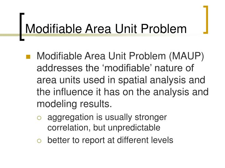 Modifiable Area Unit Problem