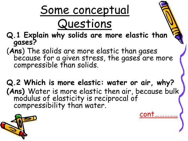 Some conceptual Questions