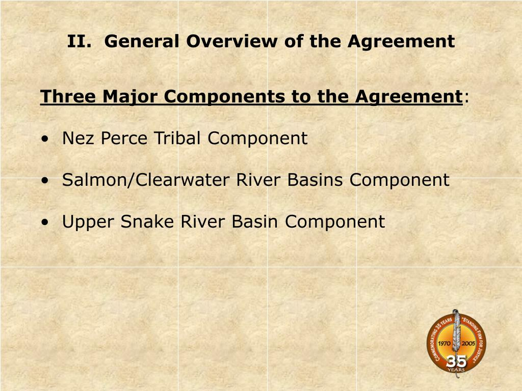 II.  General Overview of the Agreement