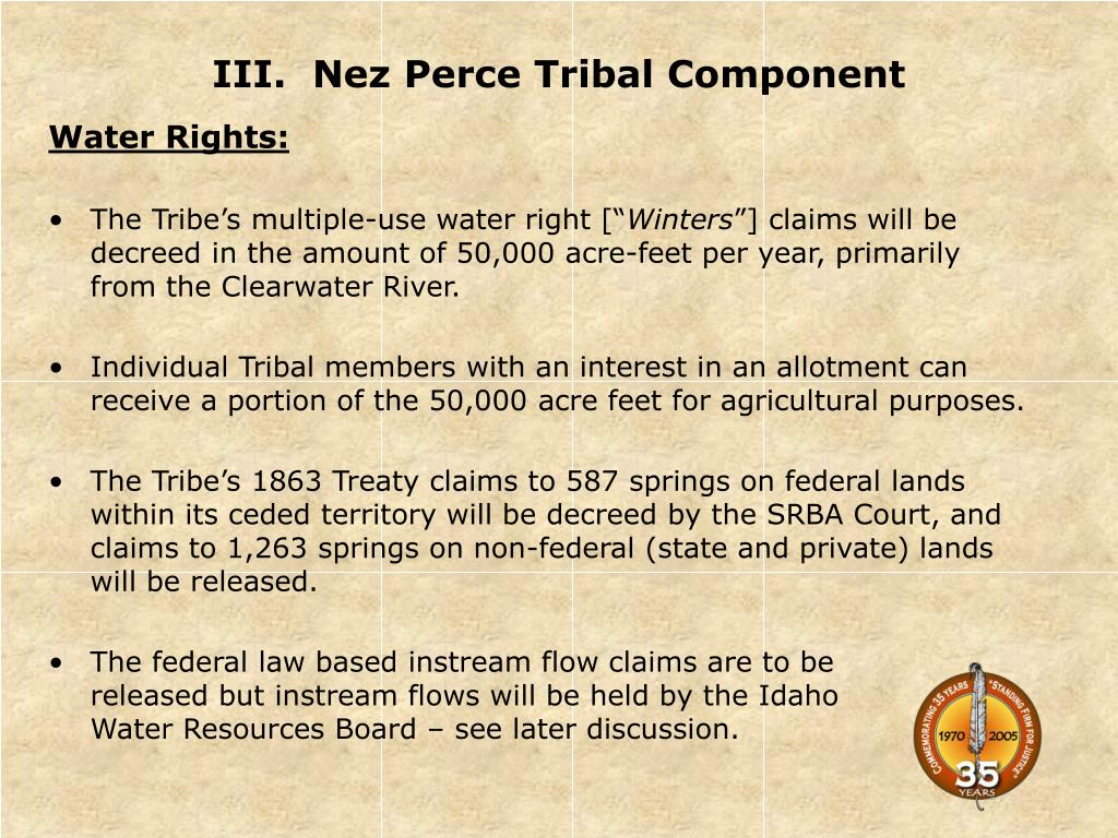 III.  Nez Perce Tribal Component