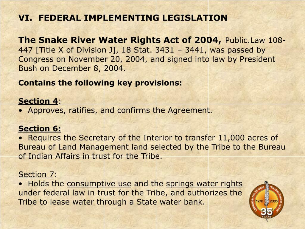 VI.  FEDERAL IMPLEMENTING LEGISLATION