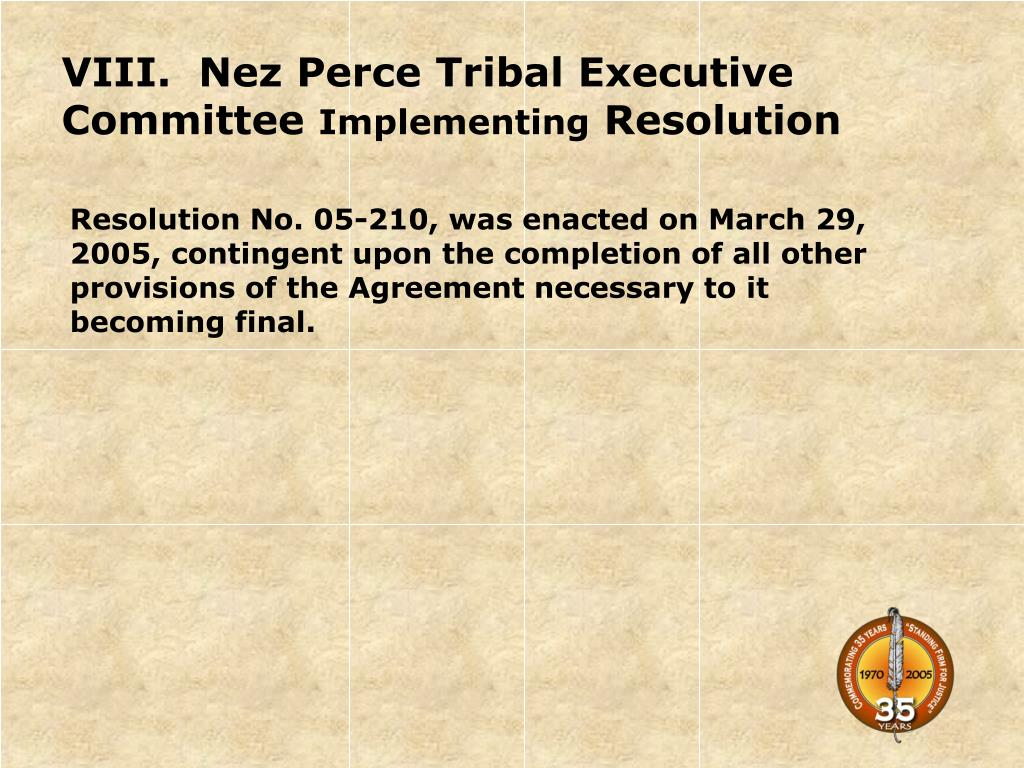 VIII.  Nez Perce Tribal Executive Committee