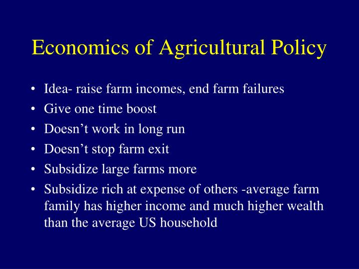 Economics of Agricultural Policy