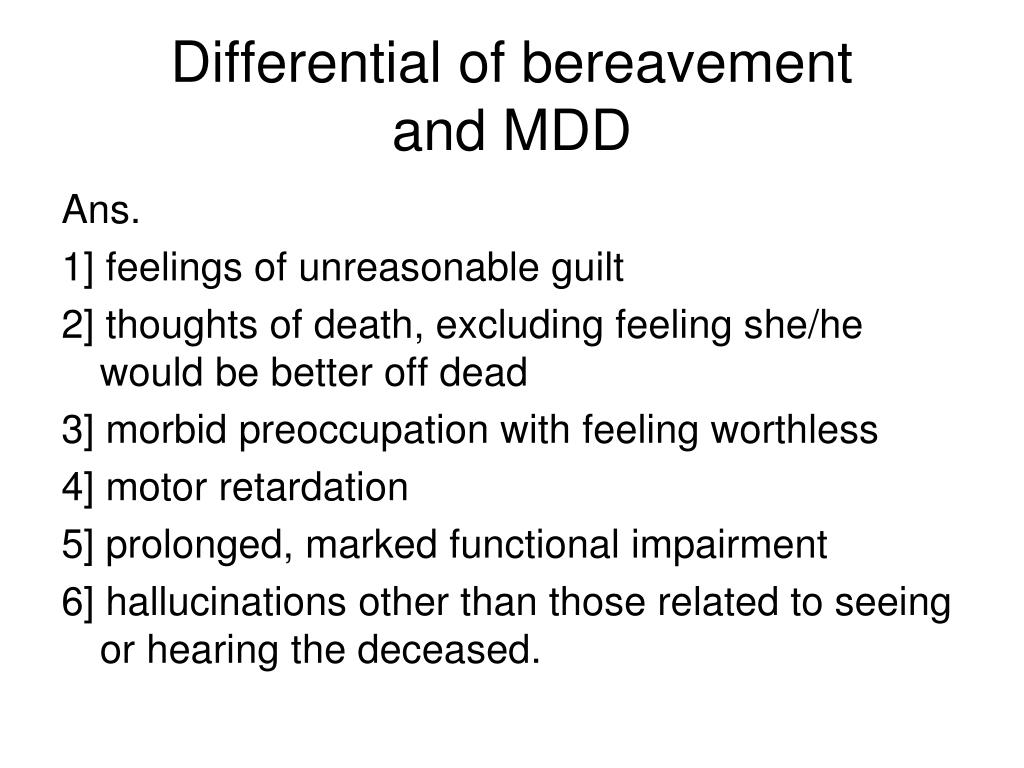 Differential of bereavement