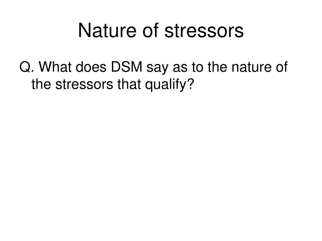 Nature of stressors