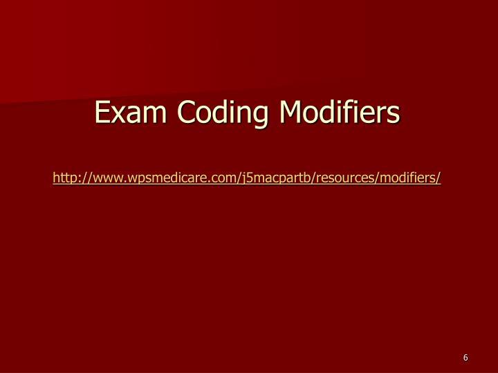 Exam Coding Modifiers