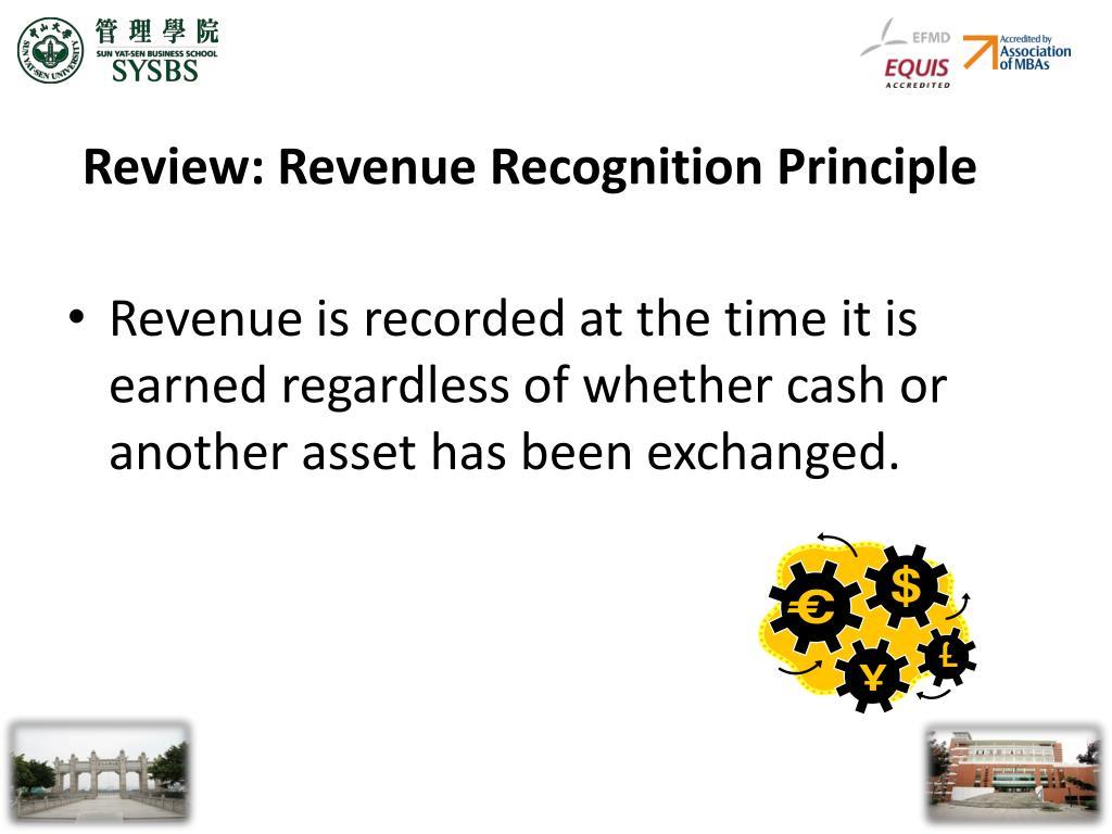 Review: Revenue Recognition Principle