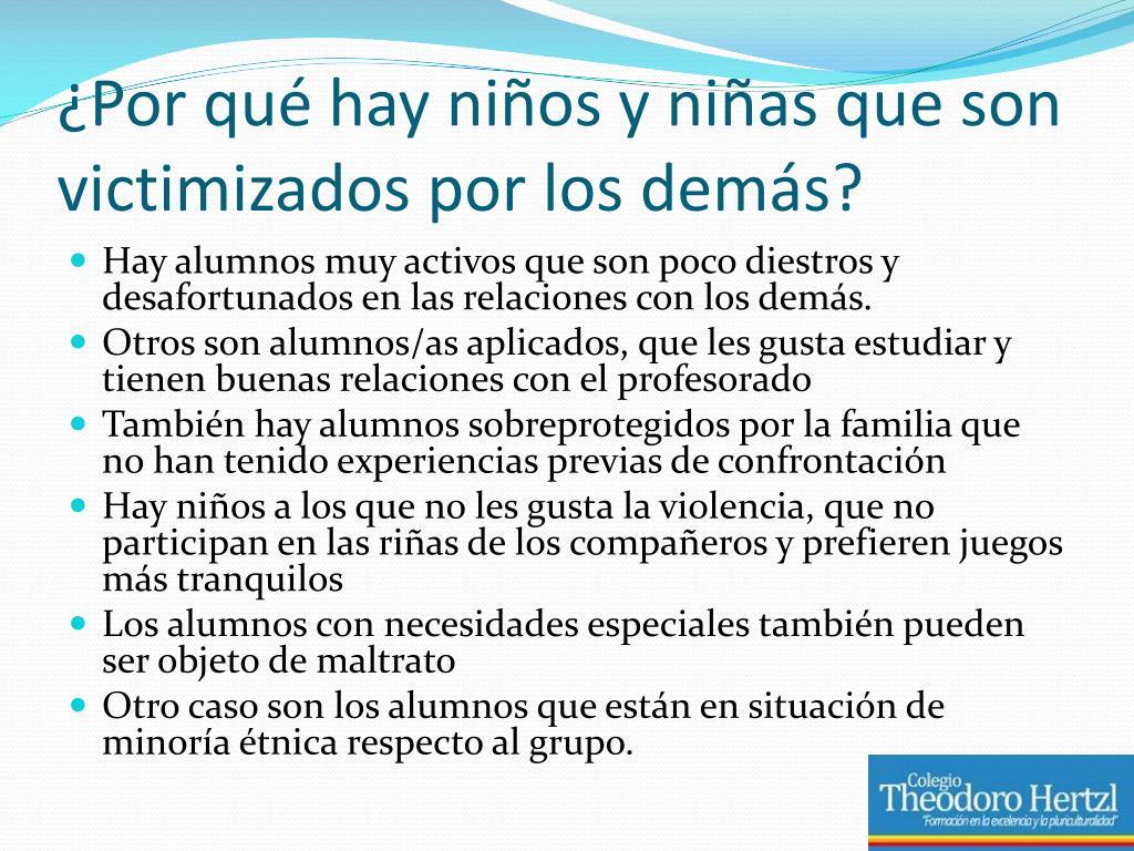¿Por qué hay niños y niñas que son victimizados por los demás?