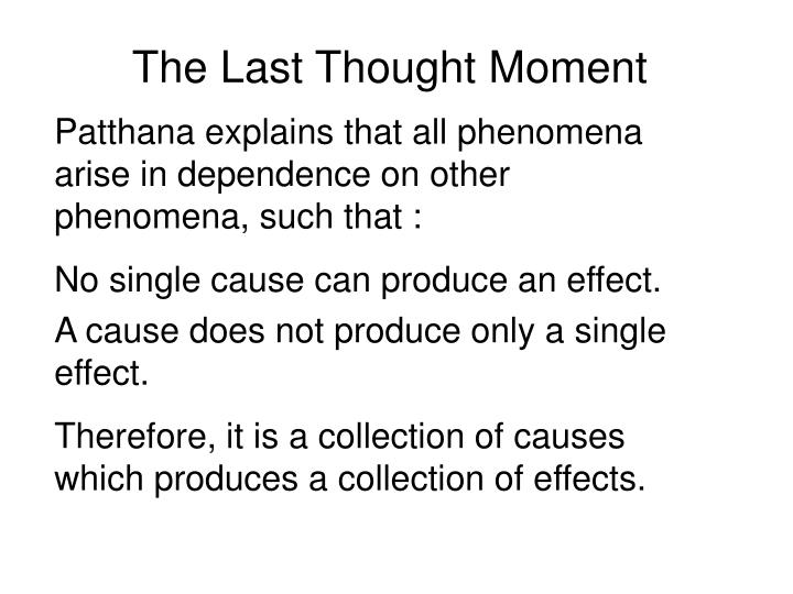 The Last Thought Moment