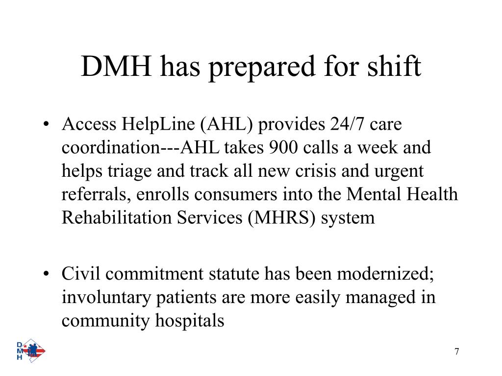 DMH has prepared for shift