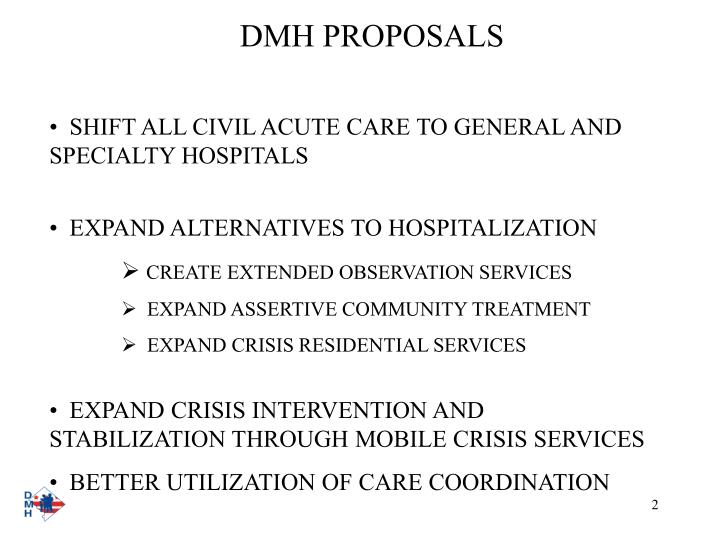 Dmh proposals