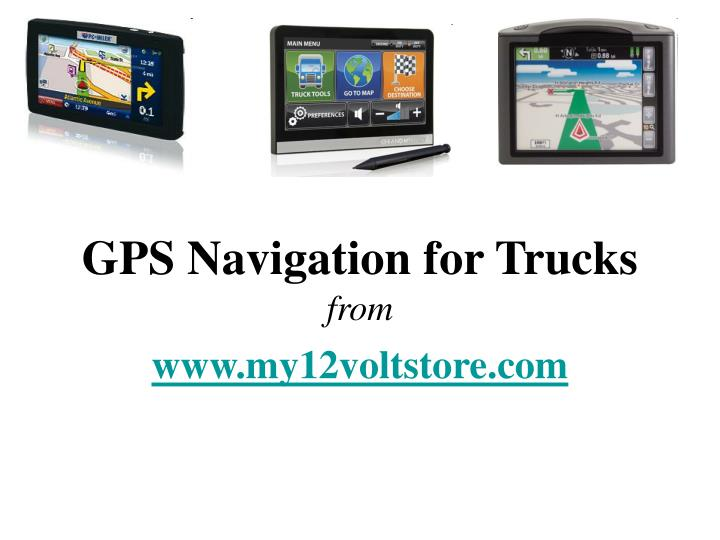 Gps navigation for trucks from