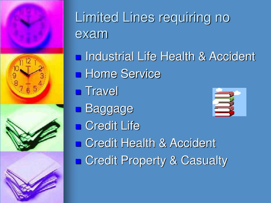 Limited Lines requiring no exam