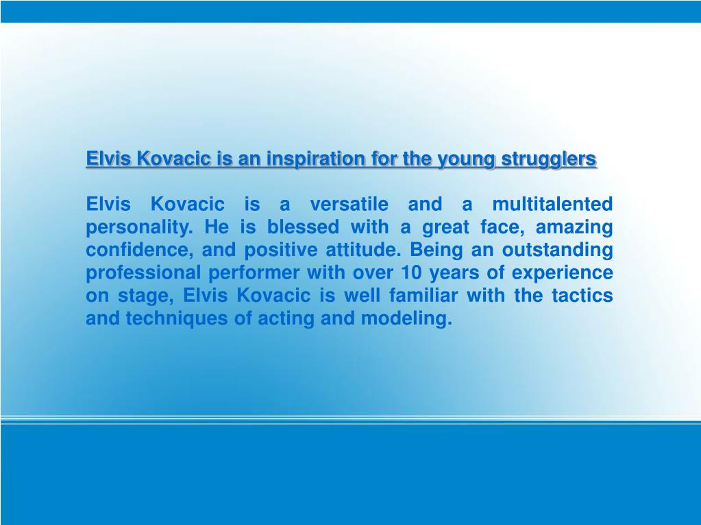 Elvis Kovacic is an inspiration for the young strugglers