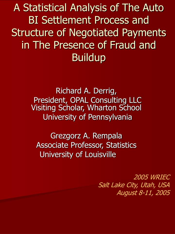 A Statistical Analysis of The Auto BI Settlement Process and