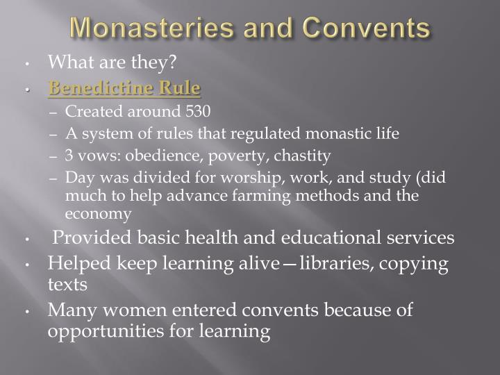 The feudal ages and the role of women in a monastic community