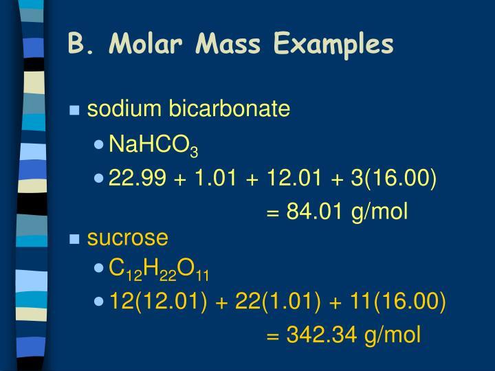 B. Molar Mass Examples