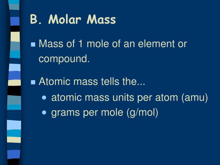 B. Molar Mass
