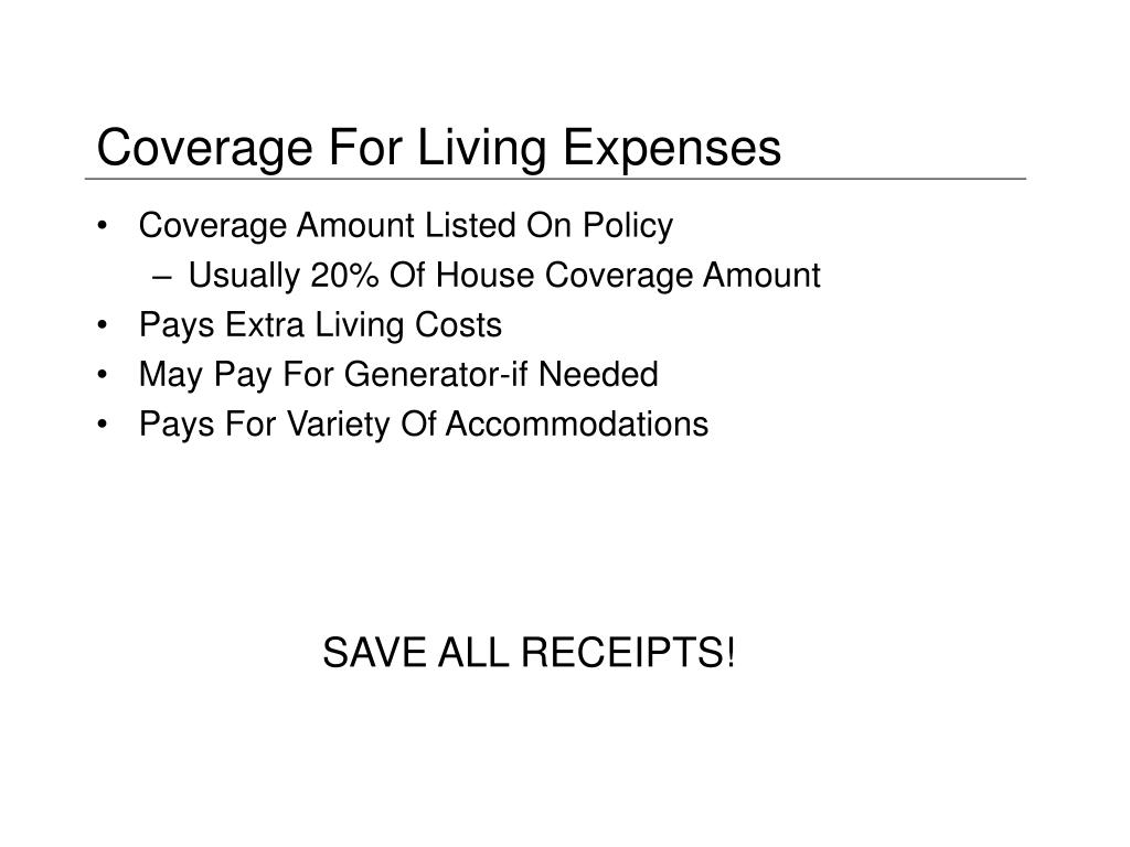 Coverage For Living Expenses
