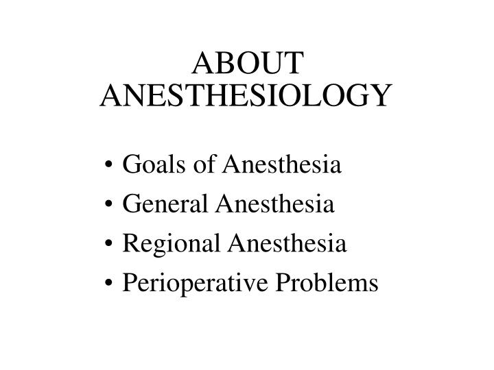 About anesthesiology