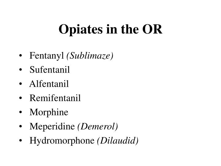 Opiates in the OR