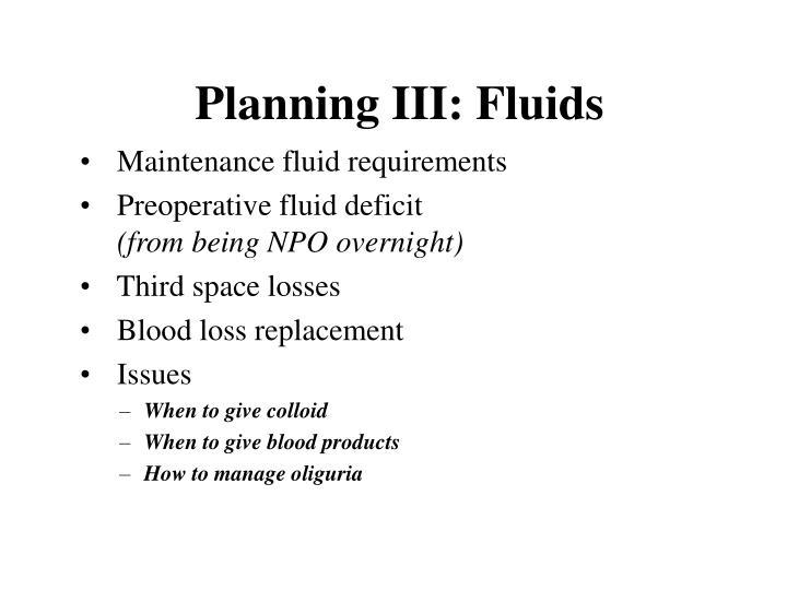 Planning III: Fluids