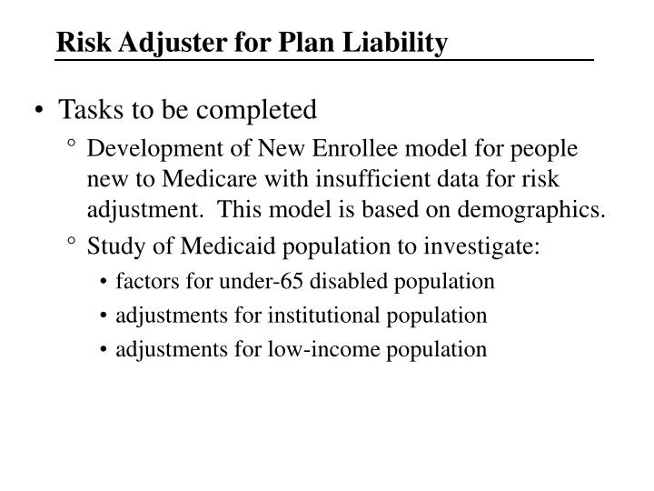 Risk Adjuster for Plan Liability