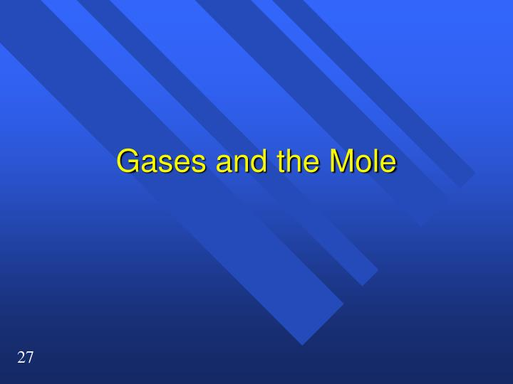 Gases and the Mole