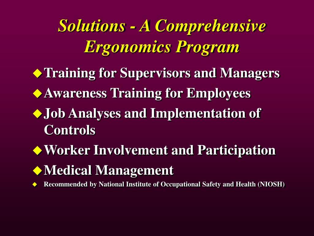 Solutions - A Comprehensive Ergonomics Program