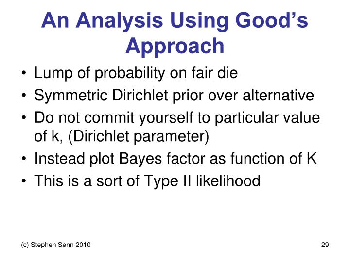 An Analysis Using Good's Approach