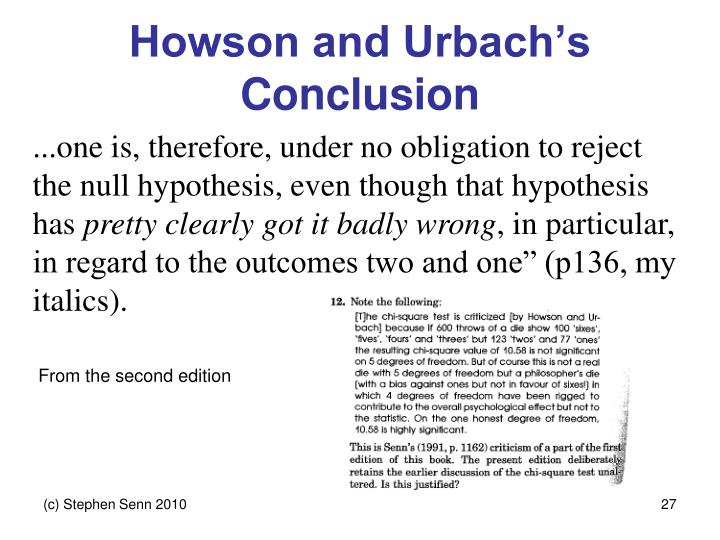 Howson and Urbach's Conclusion