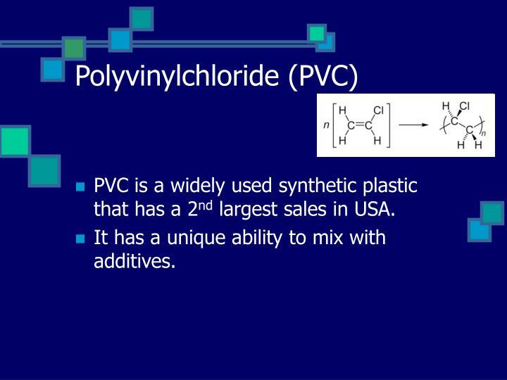 Polyvinylchloride (PVC)