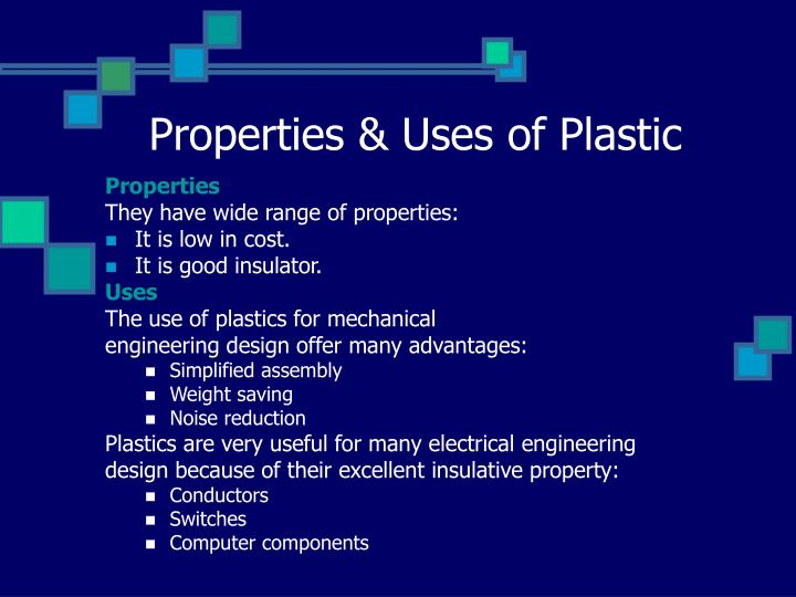 Properties & Uses of Plastic