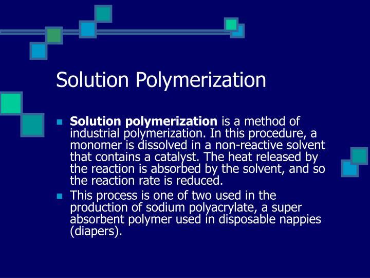 Solution Polymerization