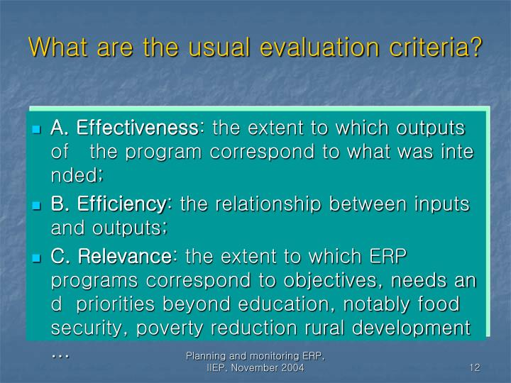 What are the usual evaluation criteria?