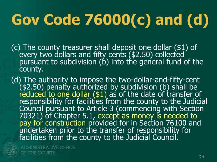 Gov Code 76000(c) and (d)