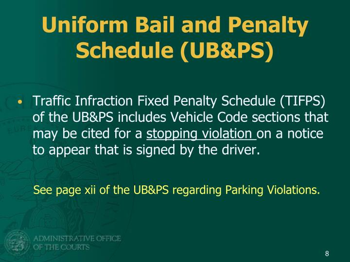 Uniform Bail and Penalty Schedule (UB&PS)