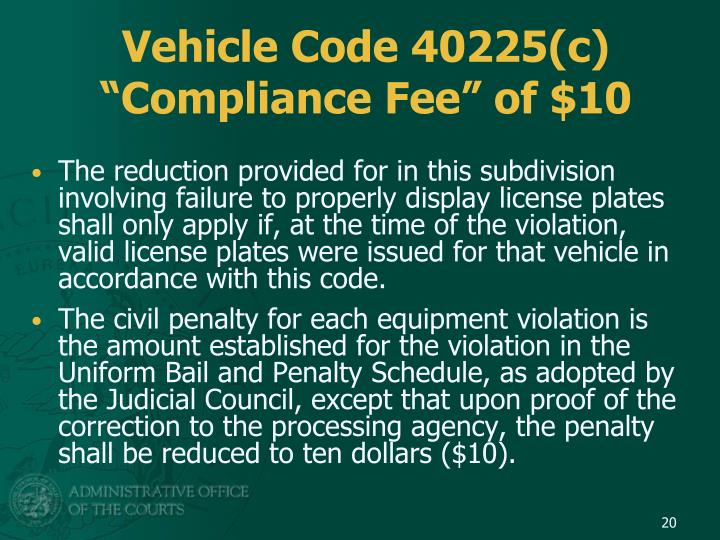 Vehicle Code 40225(c)