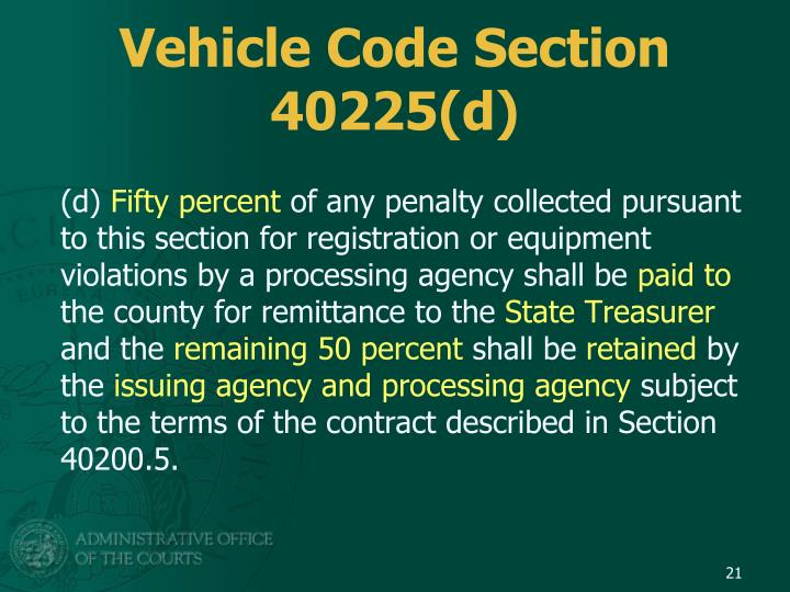 Vehicle Code Section 40225(d)