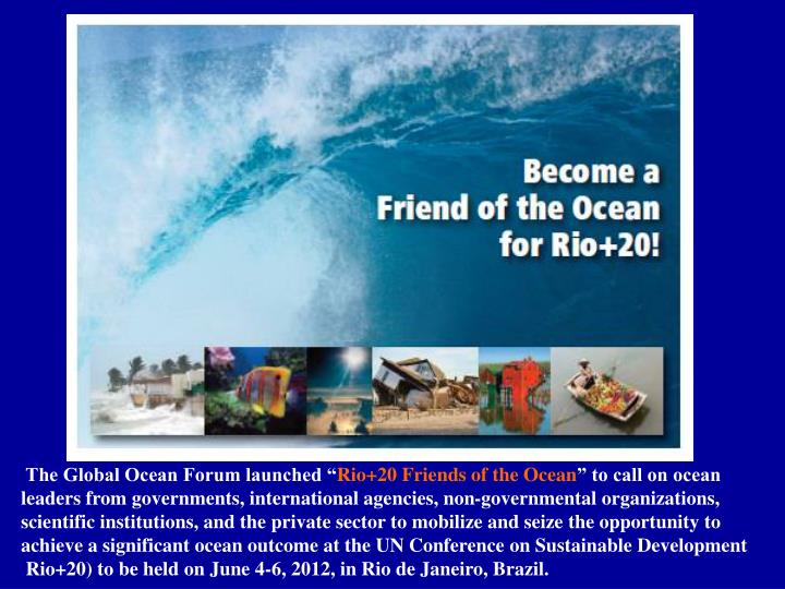 The Global Ocean Forum launched ""
