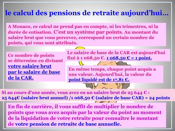 le calcul des pensions de retraite aujourd'hui…