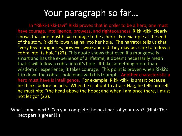 Your paragraph so far…