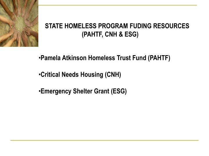 STATE HOMELESS PROGRAM FUDING RESOURCES