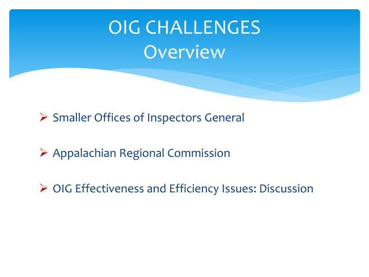 Oig challenges overview