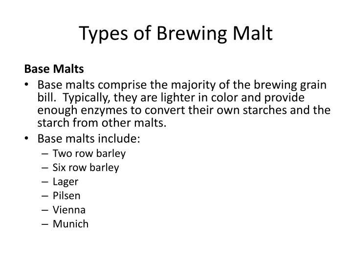 Types of Brewing Malt