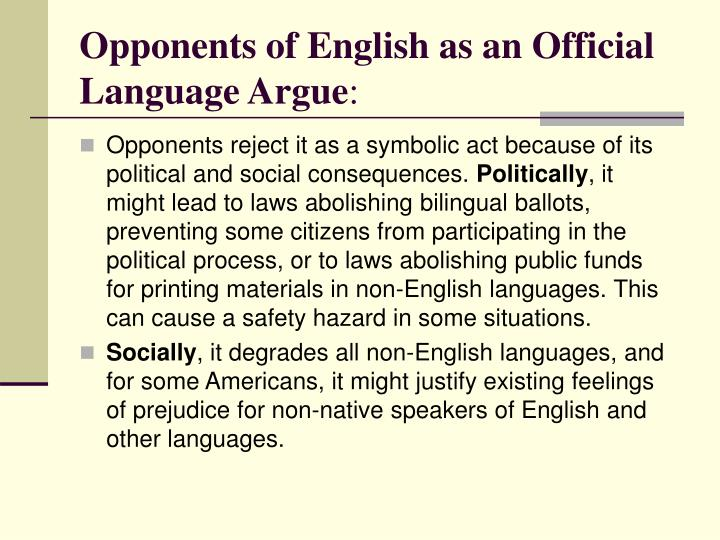 Opponents of English as an Official Language Argue