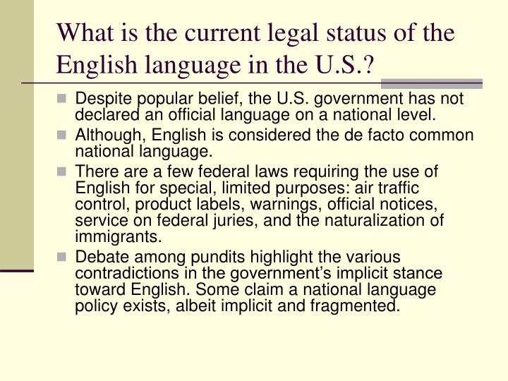 What is the current legal status of the English language in the U.S.?