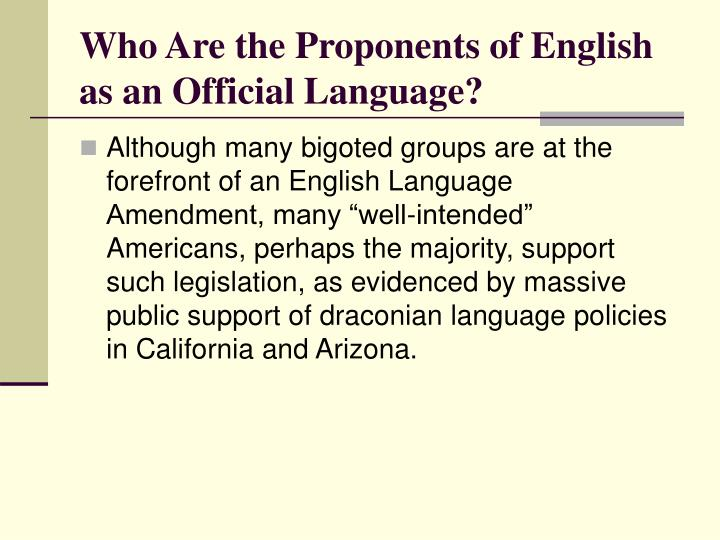 Who Are the Proponents of English as an Official Language?